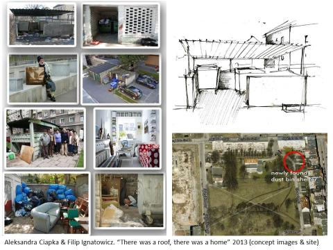 "Aleksandra Ciapka & Filip Ignatowicz (PL), ""There was a roof, there was a home"" 2013 (concept images)"